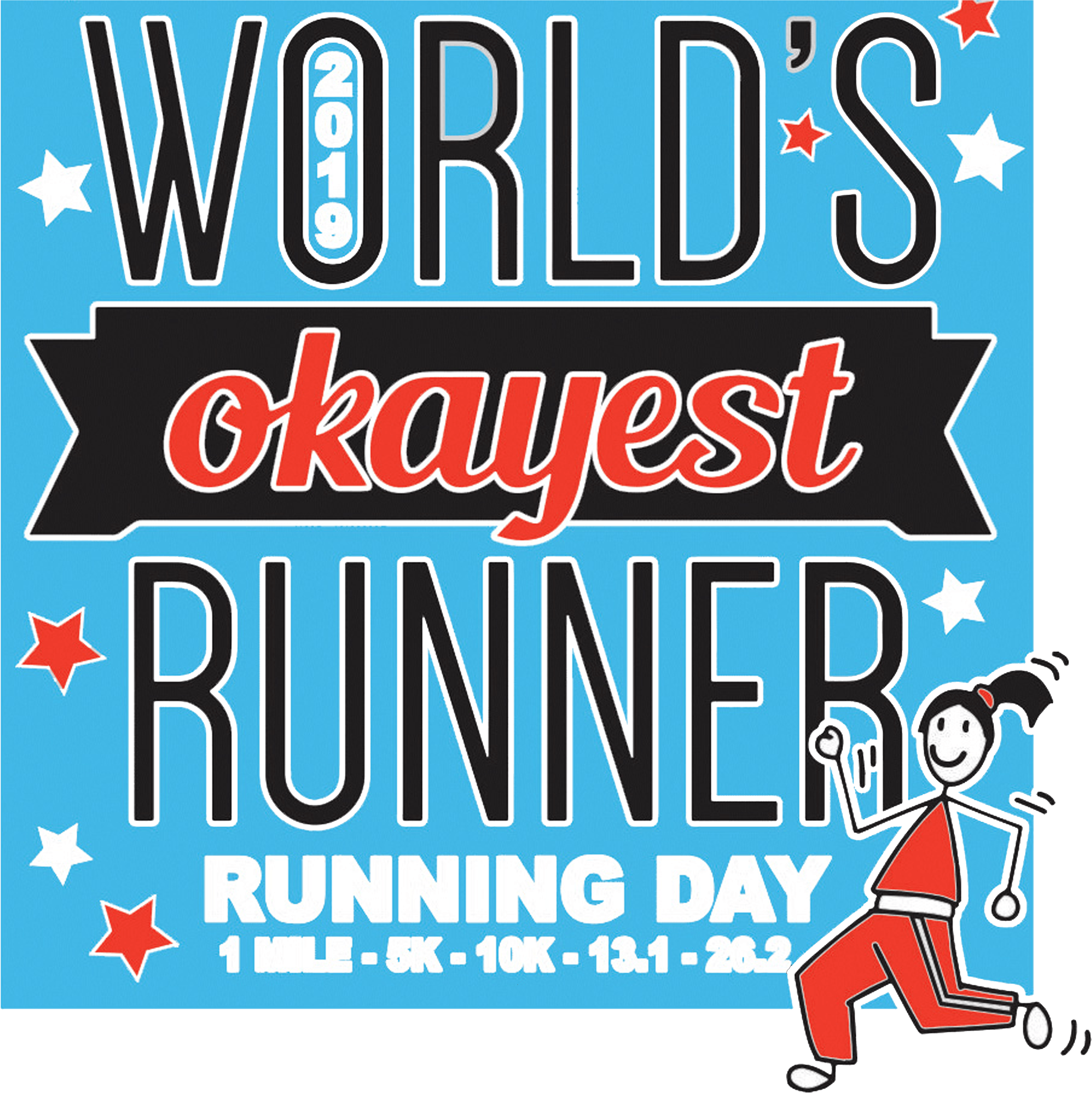 2019 Running Day 1 Mile, 5k, 10k, - Poster Clipart (4200x4800), Png Download