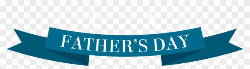 Fathers Day Png Clipart - Banner Fathers Day Clipart Transparent Png #1045594