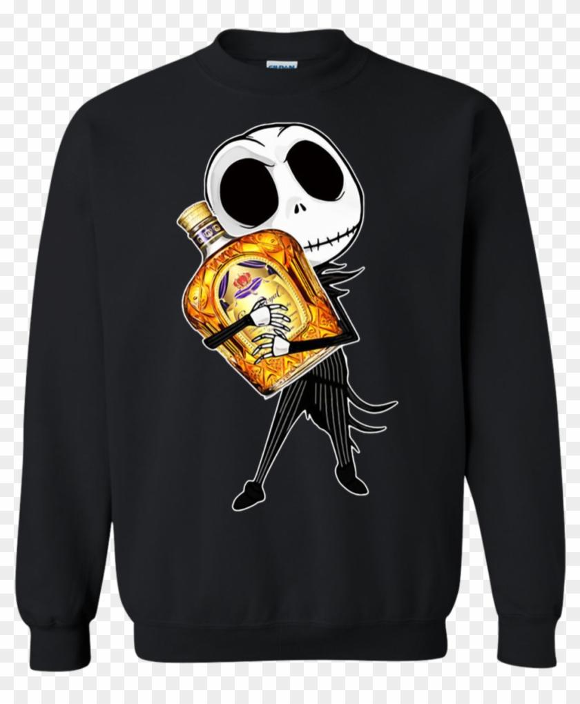 Jack Skellington Hug Crown Royal Sweatshirt - Todas Las Mujeres Son Iguales Pero Las Nacidas En Febrero Clipart #1092217
