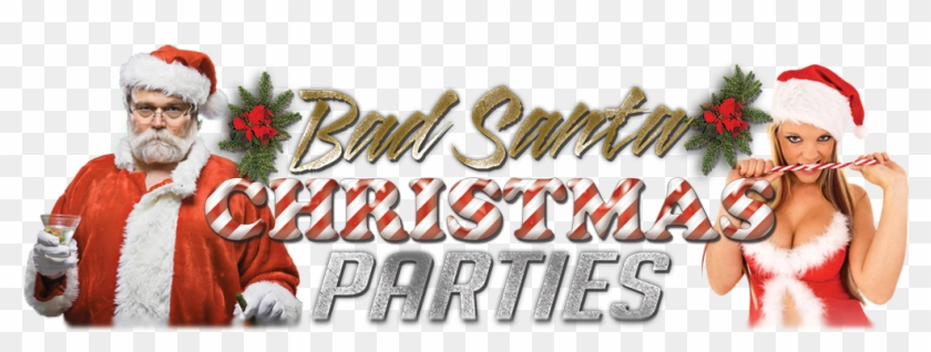 Bad Santa Parties - Christmas Party For