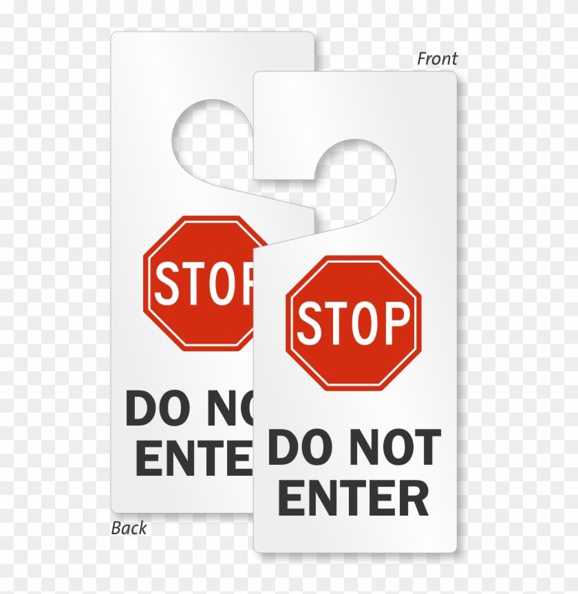 Stop Do Not Enter Lockout Door Hanger - Stop Sign Clipart #1267656