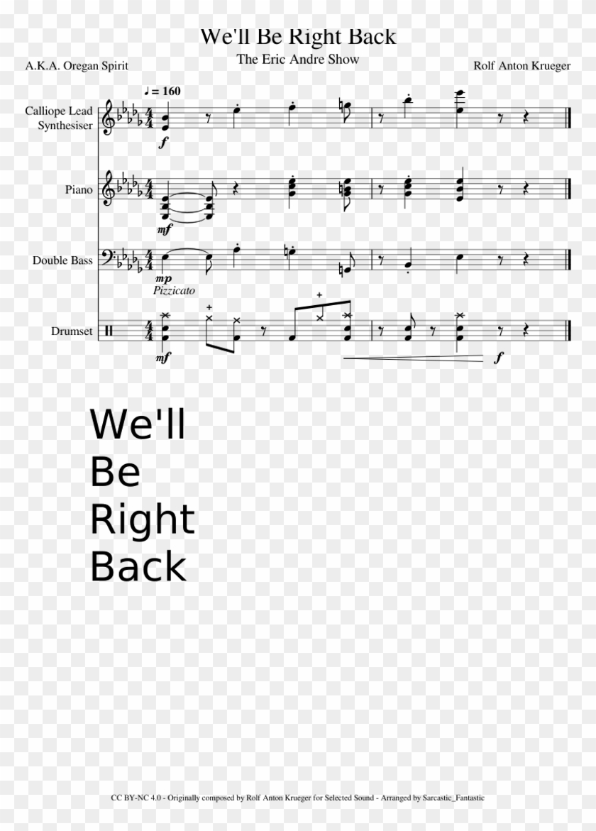 We'll Be Right Back - Eric Andre We Ll Be Right Back Sheet Music Clipart #1394453