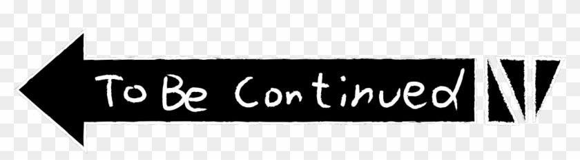 Jojo To Be Continued Png - Calligraphy Clipart #154394