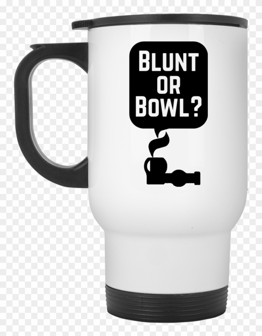 Blunt Or Bowl Travel Mug - Coffee Cup Clipart #1535998