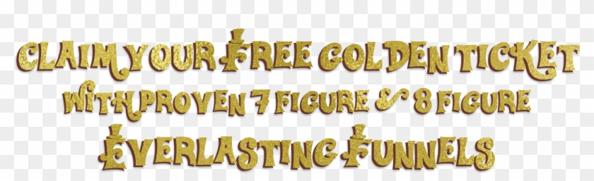 """Get Your Free """"golden Ticket"""" While You Can Clipart #1890355"""