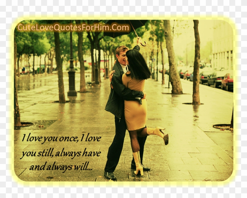 I Love You Once, I Love You Still, Always Have And - Rainy Day Quotes For Boyfriend Clipart #2221235