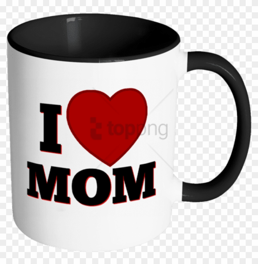 Free Png I Love Mom - Mug Clipart #2375054