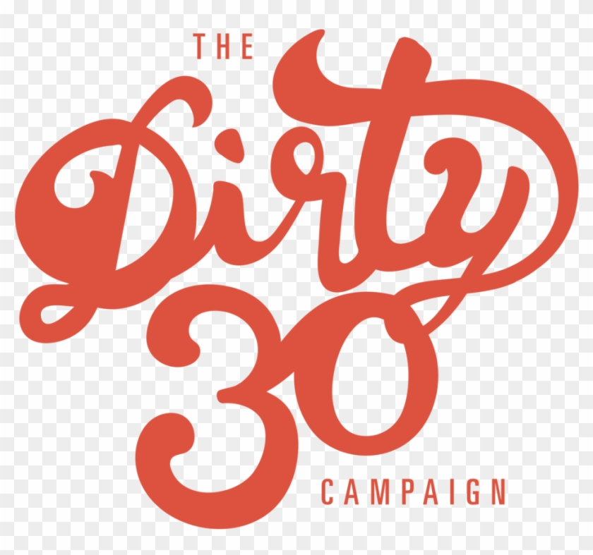 The Dirty Thirty - Dirty Thirty Png Clipart #2494354