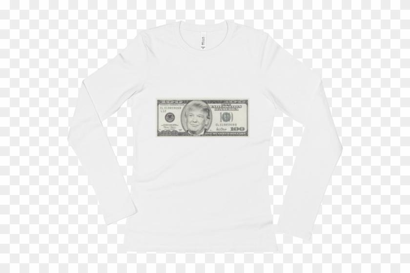 President Donald Trump 100 Dollar Bill Ladies' Long - Long-sleeved T-shirt Clipart #293914