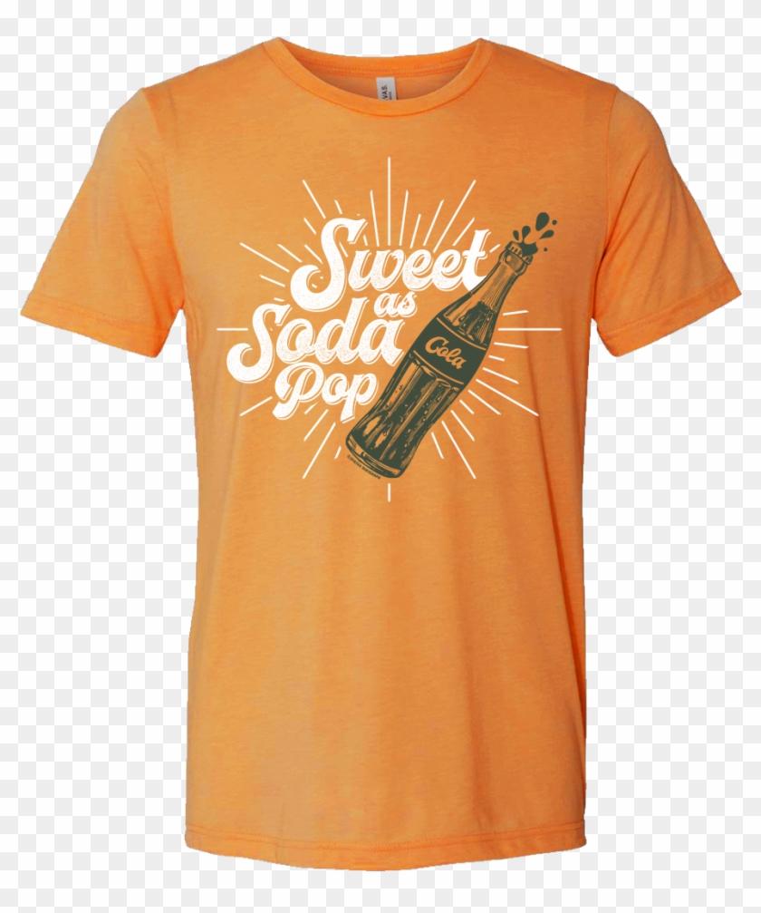 Sweet As Soda Pop T-shirt - Active Shirt Clipart #2975448
