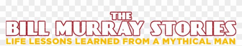 The Bill Murray Stories - Orange Clipart #3087577