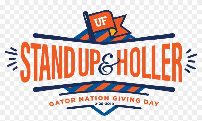 It's Gator Nation Giving Day And Your Gift Through - Uf Stand Up And Holler Clipart #3170843