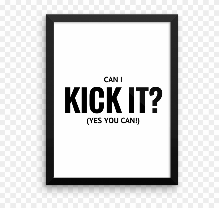 Can I Kick It Yes You Can - Can I Kick It Yes You Can Print Clipart #3427473