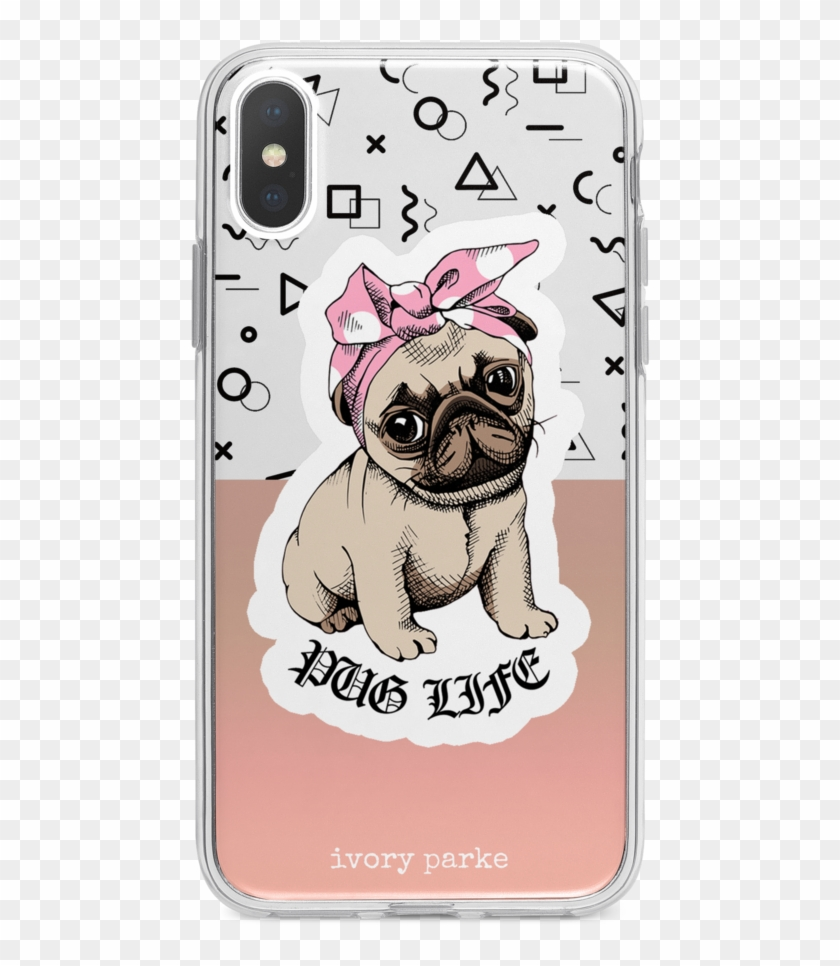 Pug Life Iphone Case - Iphone X Case Of A Pug Clipart #3515918