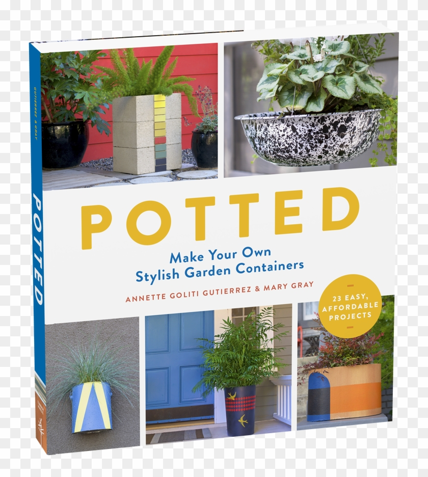 Make Your Own Stylish Garden Containers - Potted: Make Your Own Stylish Garden Containers Clipart #3621202