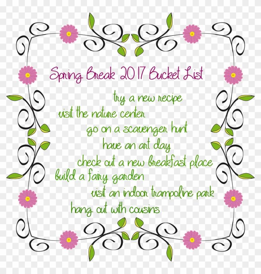 Spring Break Bucket List - Frame Flower Border Designs Clipart #3687084