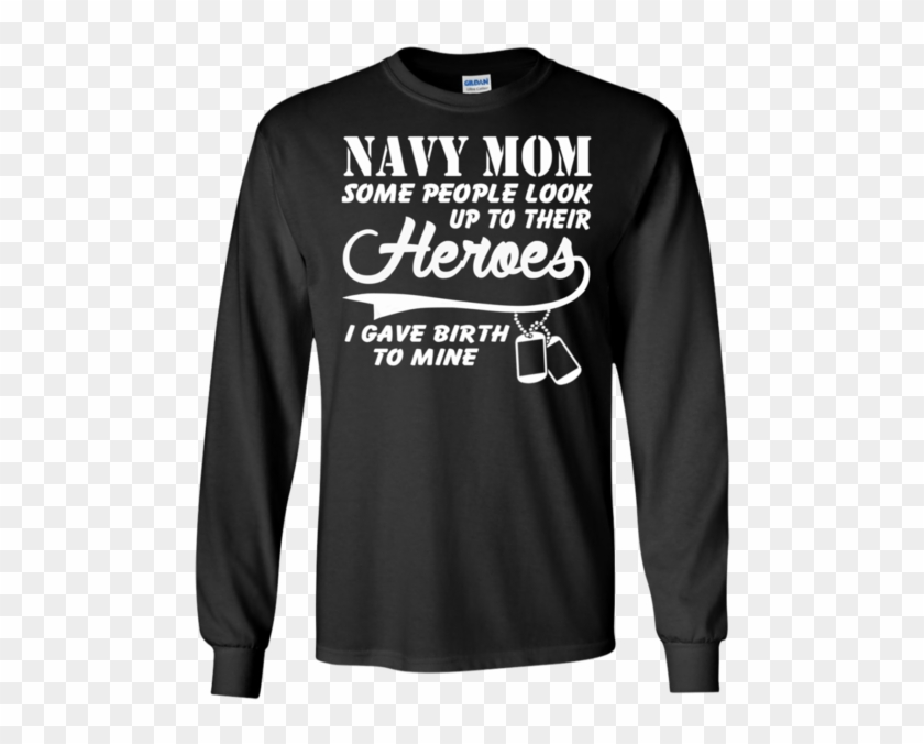 Navy Mom Some People Look Up To Their Heroes Ls Ultra - Rock Paper Scissor Shirt Clipart #3703787