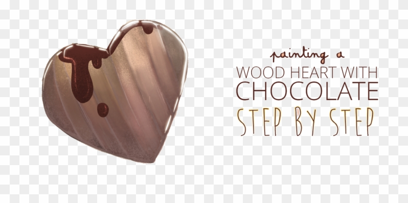 Painting A Wood Heart With Chocolate & Step By Step - Heart Clipart #3730198