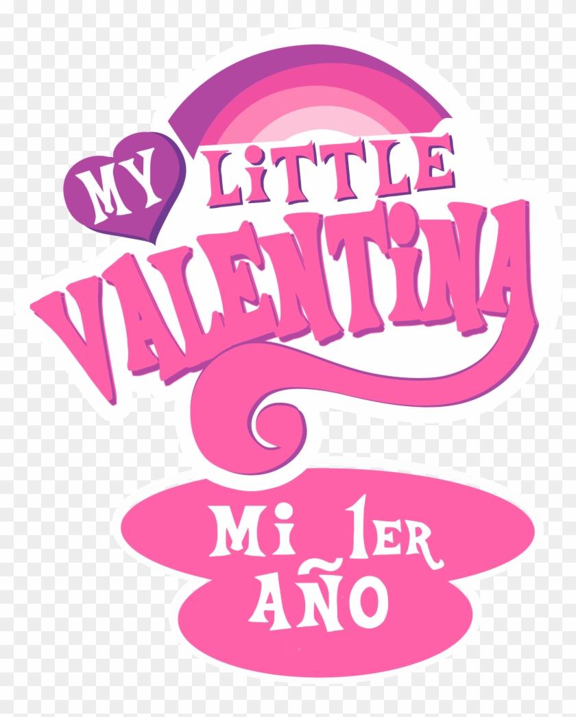 Hola, Mi Hija Cumple 1 Año, Espero Me Puedan Apoyar - Valentina 1 Año Clipart #3778166