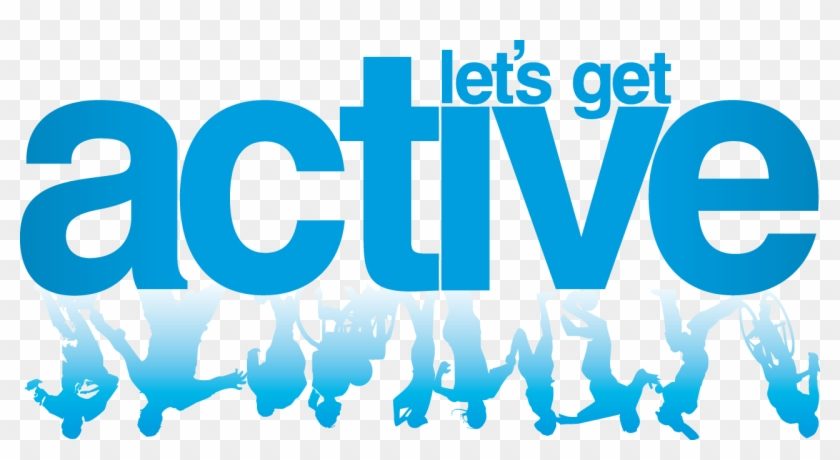 Active Png - Lets Get Active Logo Clipart #3898578