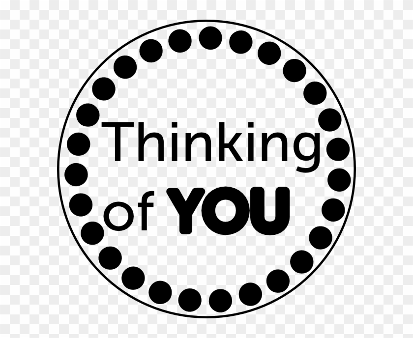 I'll Be The First To Tell You That I Thought About - Thinking Of You Black And White Clipart #3910016