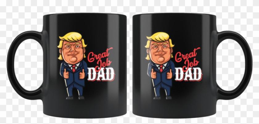 Funny Great Dad Donald Trump Father's Day Gift Mug - Mug, HD Png Download #4110836
