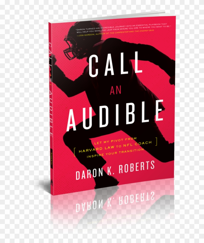 """""""in Football, Daron's Life Story Is What We Call 'sudden - Call An Audible Daron K Roberts Clipart #4447254"""