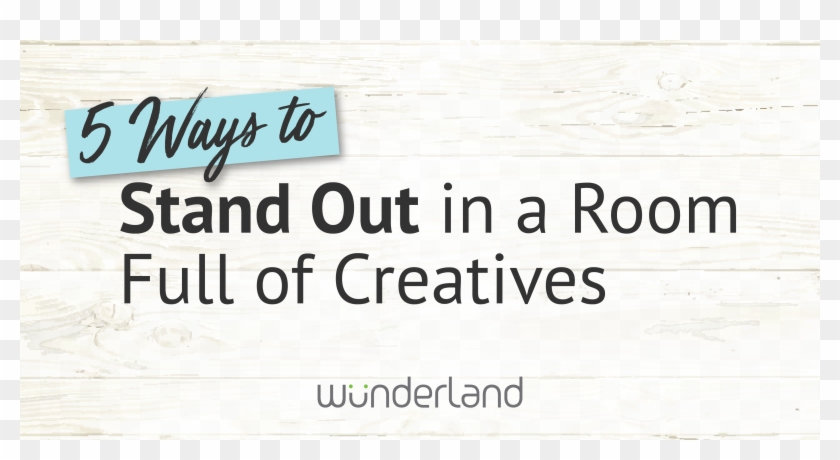 Wlg 5 Ways To Stand Out - Wunderland Group Clipart #4654621
