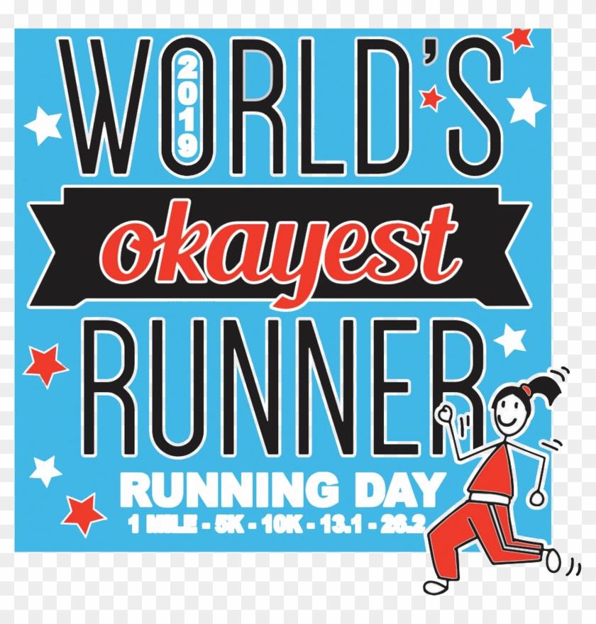 2019 Running Day 1 Mile, 5k, 10k, - Poster Clipart #4824387