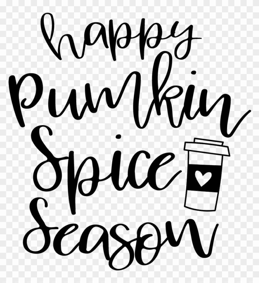 Free Svg Happy Pumpkin Spice Season Cut File Download Calligraphy Clipart 4837233 Pikpng