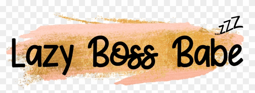 Lazy Boss Babe Calligraphy Hd Png Download 4847717