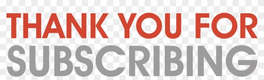 Thank You For Subscribing - Thank You For Subscribe Clipart #502533