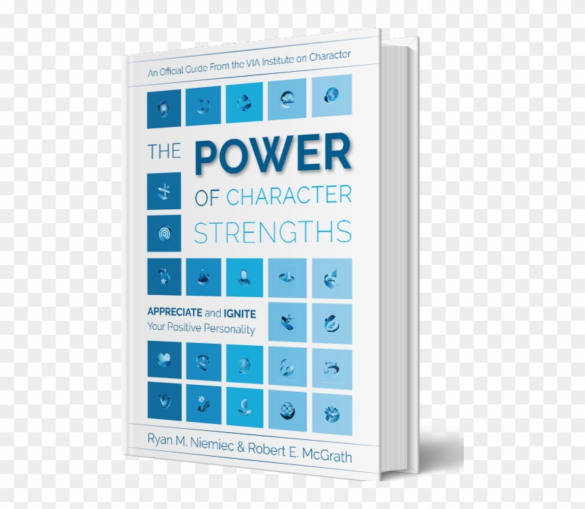 Changing Your Life For The Better Starts With Getting - Power Of Character Strengths Clipart #5199712
