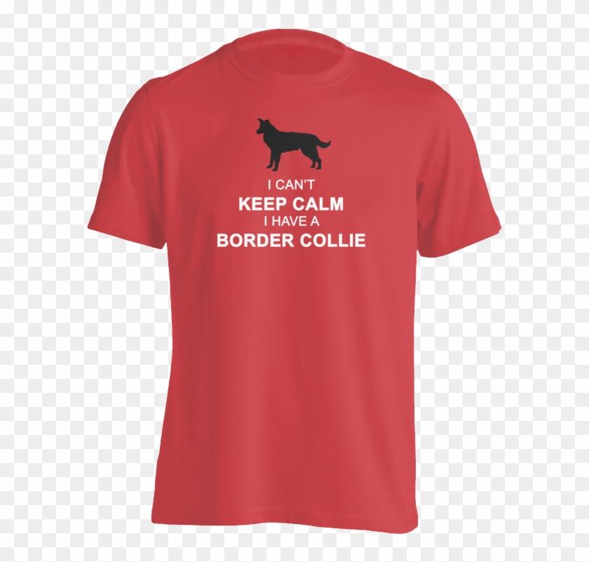 Border Collie Keep Calm T-shirt - Coca Cola Logo On Shirt Clipart #5257557