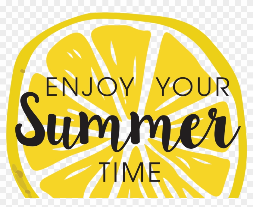 Go To Image - Enjoy Your Summer Png Clipart #543232