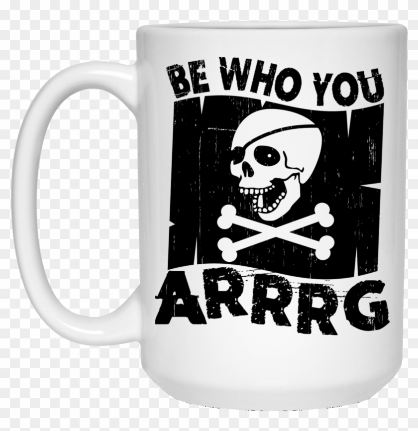 Be Who You Arrrg Pirate Coffee Mugs And Beer Stains - Beer Stein Clipart #5484775