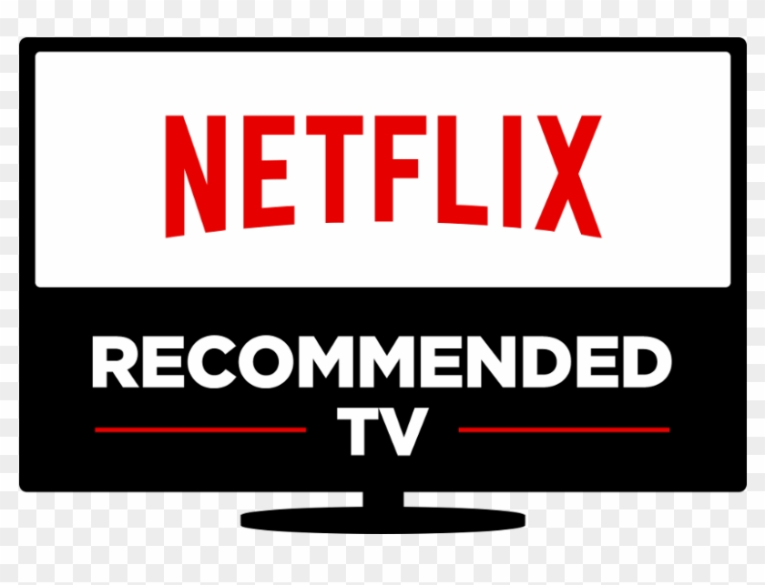Netflix To Put Its Stamp Of Approval On Some Tvs Netflix Recommended Tv Clipart 551692 Pikpng,Colors That Go With Light French Gray