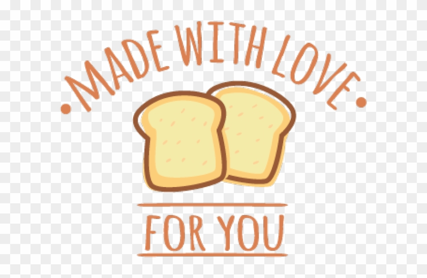 Bread Clipart Backery - Bakery Made With Love - Png Download #5727033