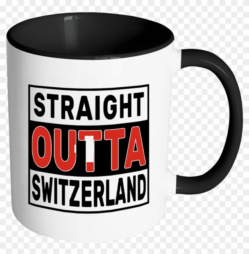 Robustcreative-straight Outta Switzerland - Mug Clipart #5771106