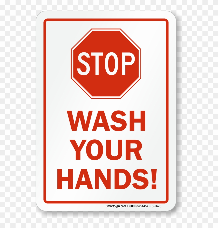 Stop Wash Your Hands - Stop Wash Your Hands Poster Clipart #584972