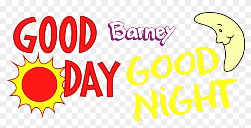 Barney Good Day Good Night Logo Clipart@pikpng.com