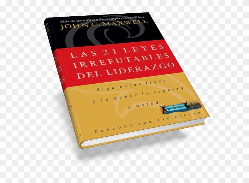 Las 21 Leyes Irrefutables Del Liderazgo John C - Libro Las 21 Leyes Irrefutables Del Liderazgo Clipart #5980341
