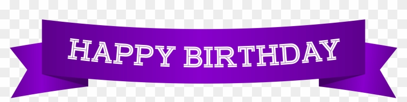 Happy Birthday Banner Purple Png Clip Art Image - Happy Birthday Purple Clip Art Transparent Png #604400