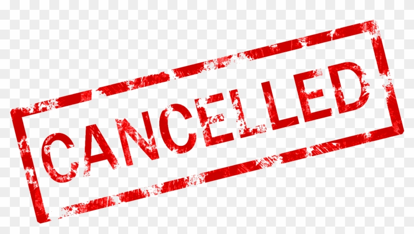 Cancelled Png - Event Cancelled Clipart #802798