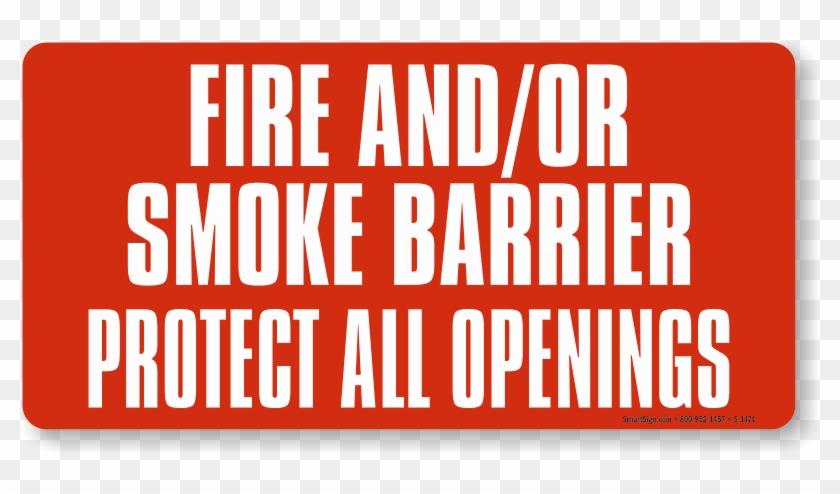 Fire & Smoke Barrier Label - Fire Barrier Sign Clipart #964386